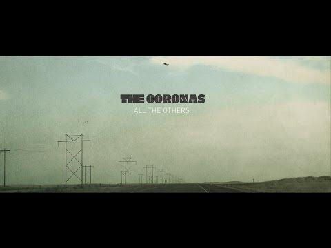 the-coronas-all-the-others-thecoronasrock