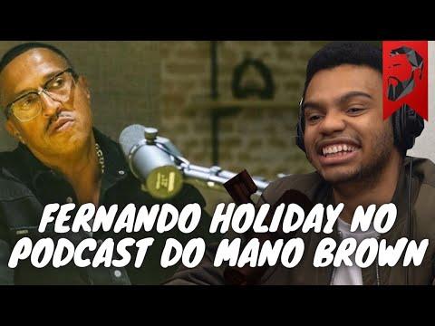 FERNANDO HOLIDAY COM MANO BROWN NO MANO A MANO