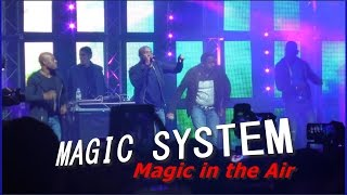 MAGIC SYSTEM - Magic in the Air (live)