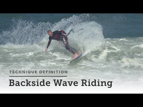 Backside Wave Riding - Kitesurfing Technique Definition