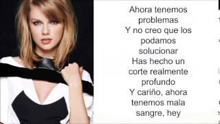 Taylor Swift - Bad Blood ( Letra en Español)