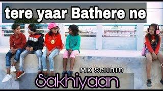 SAKHIYAAN   Tere  Yaar Bathere ne   Child Cover   Maninder Buttar   Mk studio