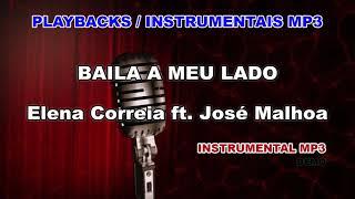 ♬ Playback / Instrumental Mp3 - BAILA A MEU LADO - Elena Correia ft. José Malhoa