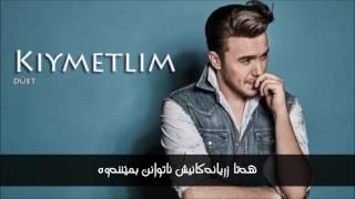 Mustafa ceceli & irem derici - kımetlim - ژێرنووسی کوردی