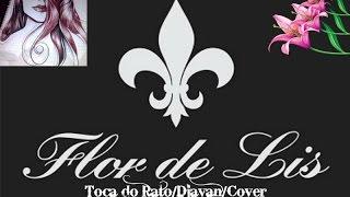 Flor de Lis:Djavan Cover.