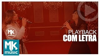 Tira-me do Vale - Eyshila e Liz Lanne - PLAYBACK COM LETRA