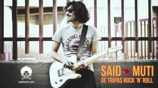 Said Muti - De Tripas Rock 'N' Roll (Audio Oficial)