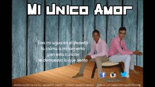 Mi Unico Amor (Lill Andy Ft Diego Torres) By:Celebral Media