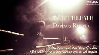 [NhýmLeeSub][Vietsub+Engsub] If I told you - Darius Rucker