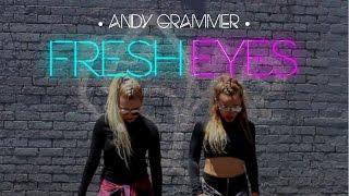 Fresh Eyes - Andy Grammer | Dance Routine