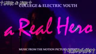 College feat. Electric Youth - A Real Hero (Official Instrumental)