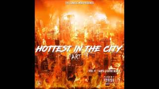The Lunatic Mob - HOTTEST IN THE CITY PT.2 (Prod by Paupa x Kayoe Beats)