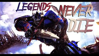 Optimus Prime - Legends Never Die