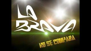 La Brava (Corazon Hambriento)