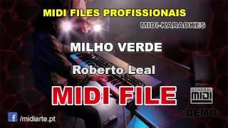 ♬ Midi file  - MILHO VERDE - Roberto Leal