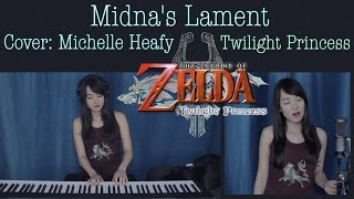 Midna's Lament: The Legend of Zelda: Twilight Princess Vocal, Piano Cover | Michelle Heafy