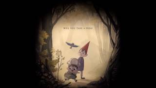 Better Beware - Over the Garden Wall Soundtrack