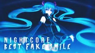 Nightcore - Best Fake Smile