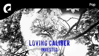 Let's Talk About Love - Loving Caliber