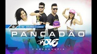 Pancadão - MC WM e MCs Jhowzinho e Kadinho - Coreografia - Move Dance Brasil
