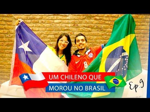 A experiência de um Chileno que morou no Brasil - Ep.9 | La Mirada Chilena