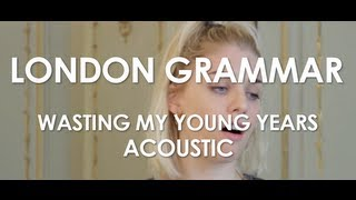 London Grammar - Wasting My Young Years - Acoustic [ Live in Paris ]