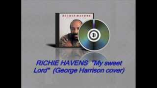 RICHIE HAVENS  ''My Sweet Lord'' George Harrison cover