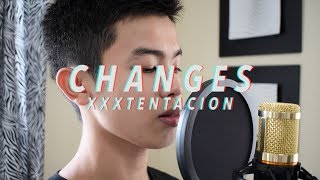 CHANGES -  xxxtentacion | Jai Danganan [cover]