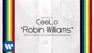 "CeeLo Green - ""Robin Williams"" [Official Audio]"