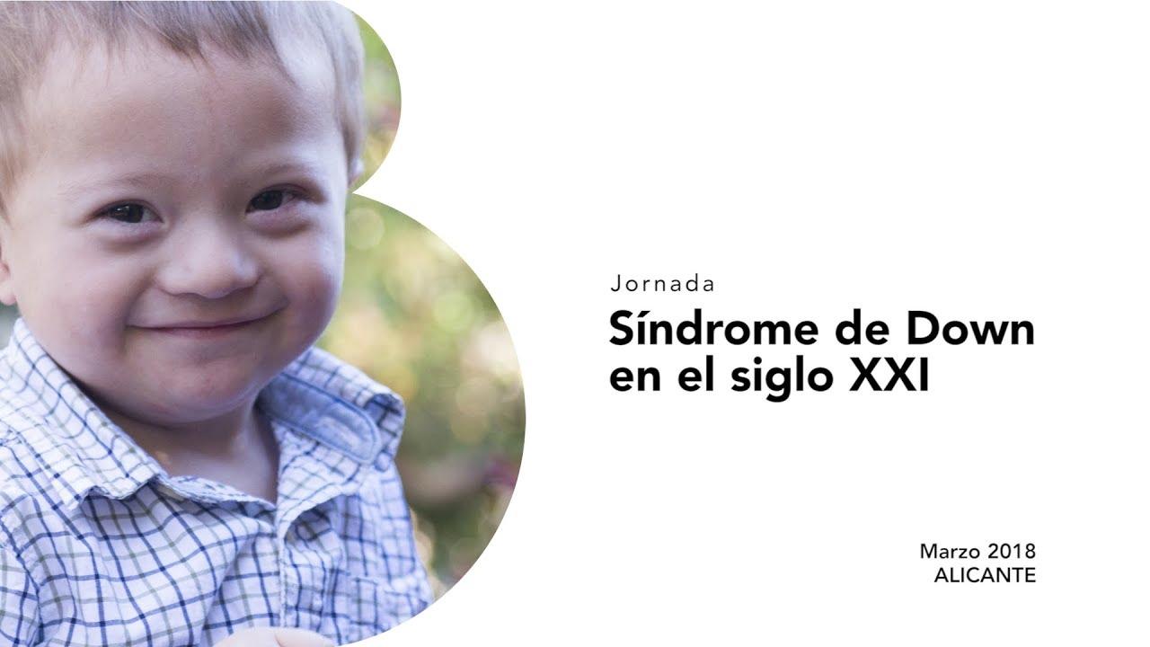 Jornada sobre el Síndrome de Down en el siglo XXI