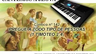 MELODIAS DO REINO- CÂNTICO 142
