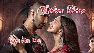Céline Dion 💘 Eyes On Me  (Tradução)