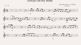ALWAYS ON MY MIND: (flauta, violín, oboe...) (partitura con playback)
