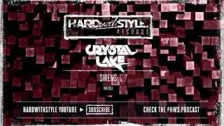 Crystal Lake - Sirens [Preview] | HWS011