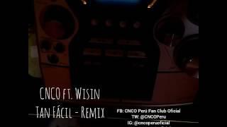 Tan Fácil Remix CNCO ft. Wisin en Radio Peruana