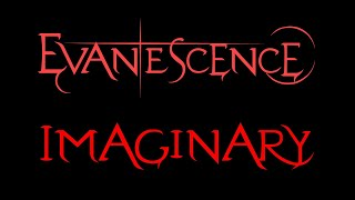 Evanescence-Imaginary Lyrics (Demo 1)