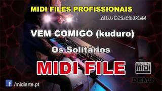 ♬ Midi file  - VEM COMIGO (kuduro) - Os Solitários