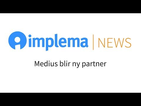 Implema News: Medius ny partner till Implema