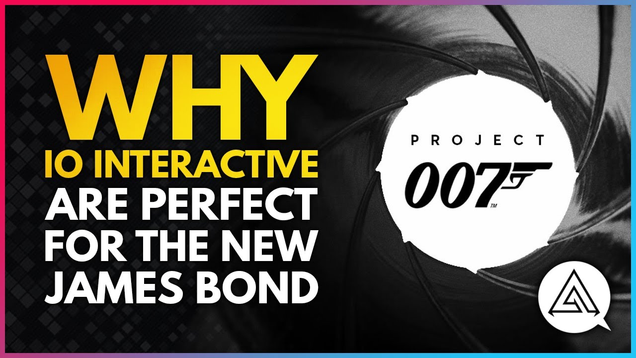 arekkz gaming - Project 007 | Why IO Interactive Are Perfect for the New James Bond Game
