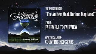 """Farewell To Fairview- """"The Anthem (feat. Doriano Magliano)"""""""