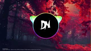 Louis Tomlinson - Back to You ft. Bebe Rexha, Digital Farm Animals Trap Remix