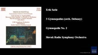 Erik Satie, 3 Gymnopedies (orch. Debussy), Gymnopedie No. 2