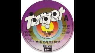Blue Mink - Where Were You Today - (David Dundas/Roger Greenaway)
