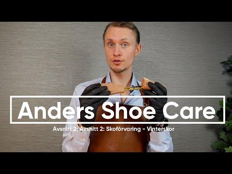 Anders Shoe Care - Avsnitt 2: Skoförvaring - Vinterskor