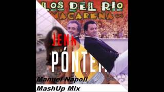 Jenn Morel & Los del Rio - Ponteme Macarena (Manuel Napoli MashUp Mix)