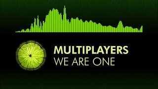 [House] Multiplayers - We Are One (feat. Daimy Lotus)