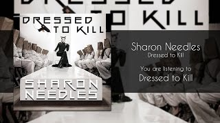 Sharon Needles - Dressed to Kill [Audio]