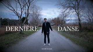 Indila - Dernière danse (cover) - Julien Backer
