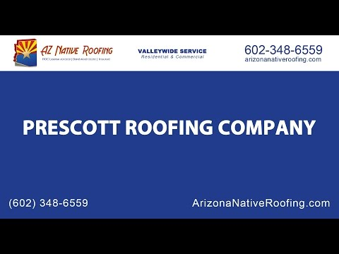 Prescott Roofing Company | Arizona Native Roofing