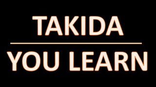 You Learn Takida (lyrics)
